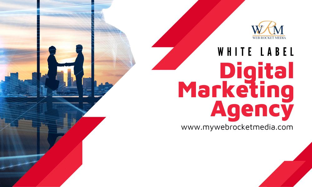 white label digital marketing agency, How a White Label Digital Marketing Agency Can Expand Your Customer Base